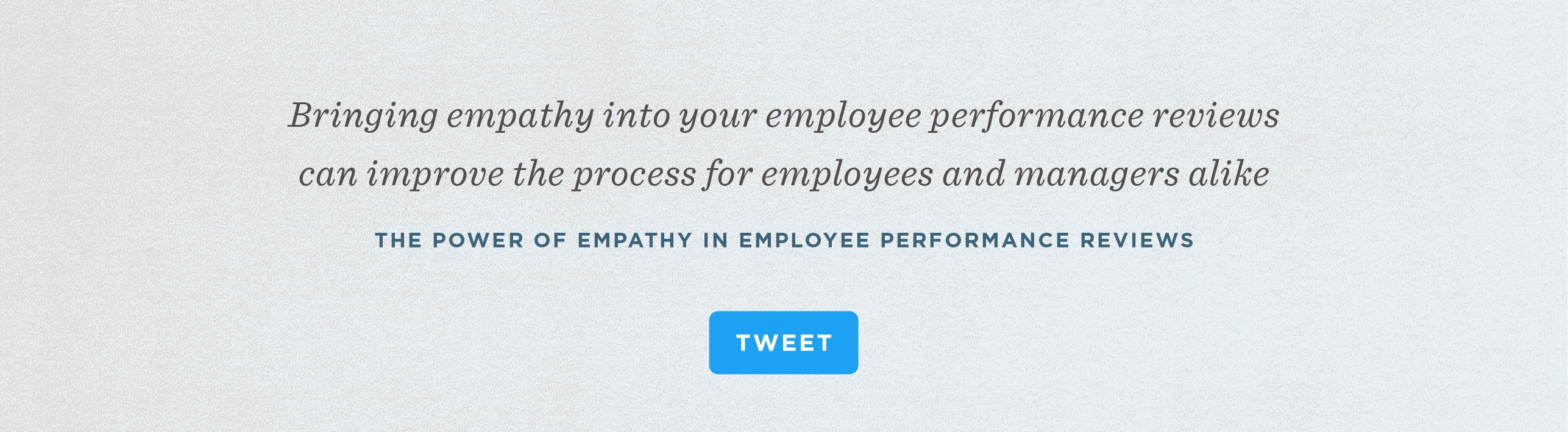 The Power Of Empathy In Employee Performance Reviews
