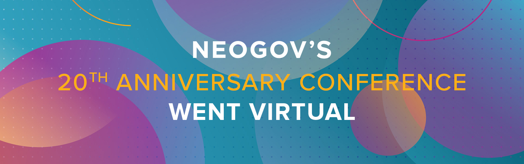 NEOGOV's 20th Anniversary Conference Brings Public Sector and Education HR Community Together Virtually